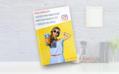NEW : Le guide spécial «commerçants» pour animer votre compte Instagram cet été